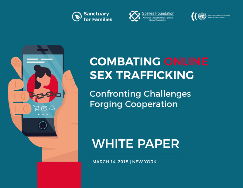 White Paper Combating Online Sex Trafficking Colloquium Marc 14, 2018 New York